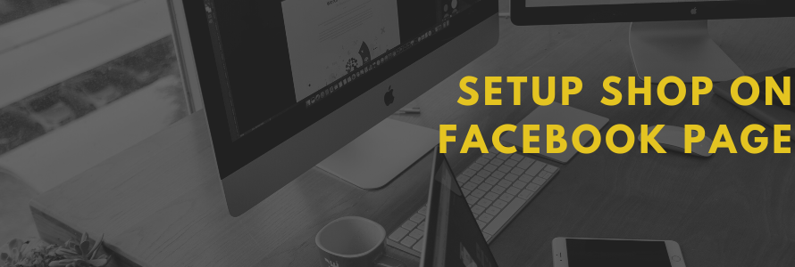 How to create a shop on Facebook Page
